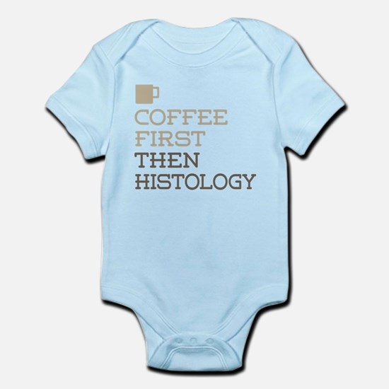Coffee Then Histology Body Suit