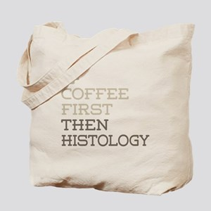 Coffee Then Histology Tote Bag