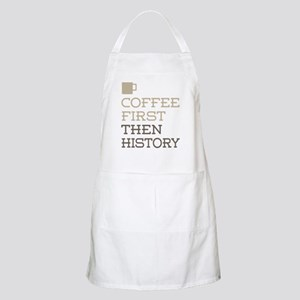 Coffee Then History Apron