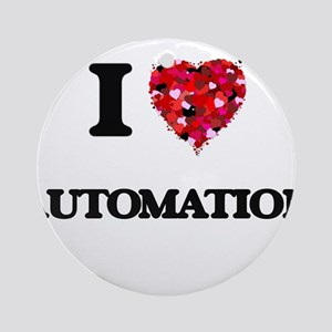 I Love Automation Ornament (Round)