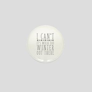 Much Too Winter Mini Button