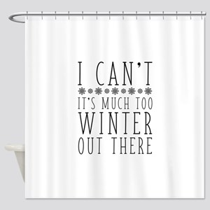 Much Too Winter Shower Curtain