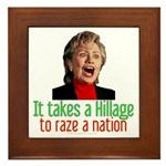 Takes a Hillage anti-Hillary Framed Tile