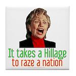 Takes a Hillage anti-Hillary Tile Coaster