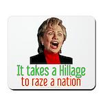 Takes a Hillage anti-Hillary Mousepad