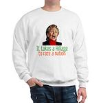 Takes a Hillage anti-Hillary Sweatshirt