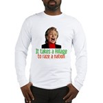 Takes a Hillage anti-Hillary Long Sleeve T-Shirt