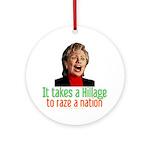 Takes a Hillage anti-Hillary Ornament (Round)