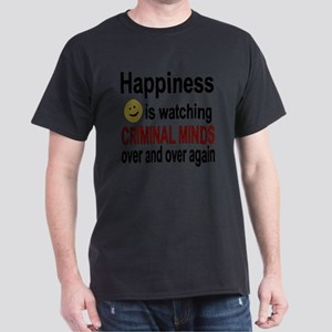 Happiness is watching CRIMINAL MINDS  Dark T-Shirt