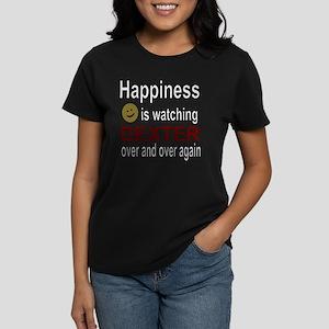 Happiness is watching DEXTER  Women's Dark T-Shirt
