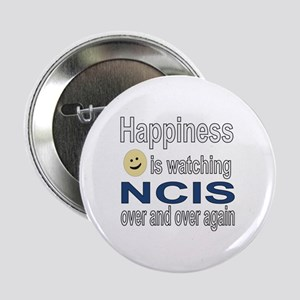 "Happiness is Watching NCIS 2.25"" Button"