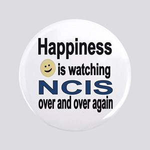 Happiness is Watching NCIS Button