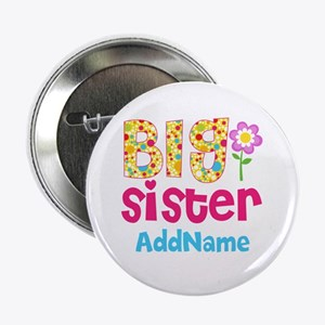 """Big Sister Pink Teal Floral Personali 2.25"""" Button"""