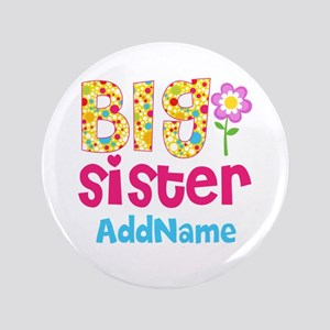 Big Sister Pink Teal Floral Personalized Button