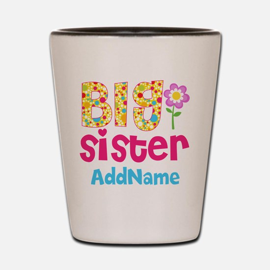 Big Sister Pink Teal Floral Personalize Shot Glass
