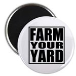 "Farm Your Yard 2.25"" Magnet (100 pack)"