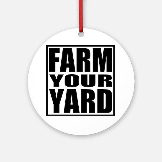 Farm Your Yard Ornament (Round)