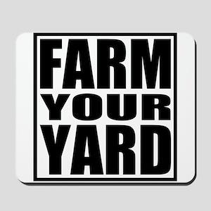 Farm Your Yard Mousepad