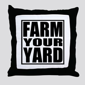 Farm Your Yard Throw Pillow