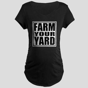 Farm Your Yard Maternity Dark T-Shirt