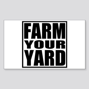Farm Your Yard Rectangle Sticker
