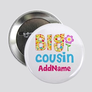 "Big Cousin Floral Dots Personalized 2.25"" Button"