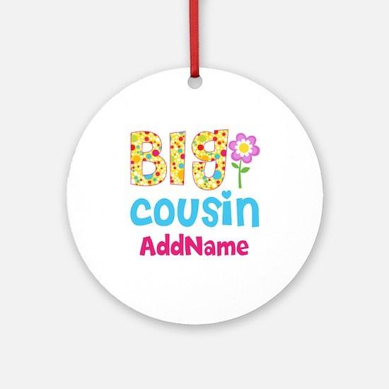 Big Cousin Floral Dots Personaliz Ornament (Round)