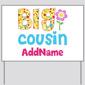 Big Cousin Floral Dots Personalized Yard Sign