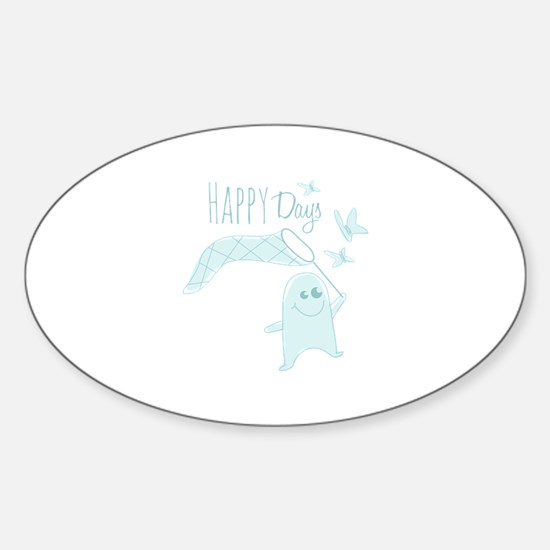 Happy Days Decal