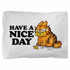 Have a Nice Day Pillow Sham