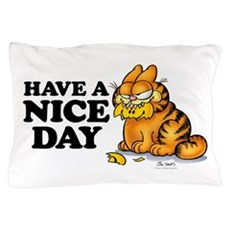 Have a Nice Day Pillow Case