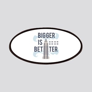 Bigger Is Better Patch