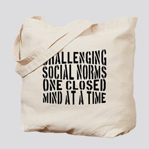 CHALLENGING SOCIAL NORMS Tote Bag