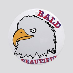 Bald Is Beautiful Ornament (Round)