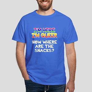 I'm here I'm queer snacks Dark T-Shirt