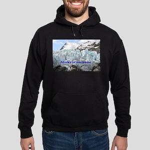 Alaska is Awesome: Portage Glacier, Hoodie (dark)