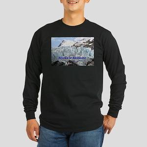 Alaska is Awesome: Portage Gla Long Sleeve T-Shirt