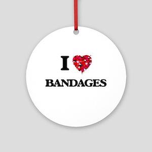 I Love Bandages Ornament (Round)