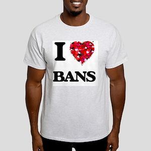I Love Bans T-Shirt
