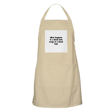 What happens in a black hole BBQ Apron