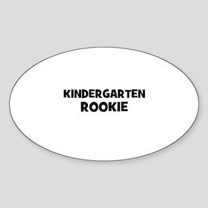 Kindergarten Rookie Oval Sticker