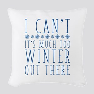 Much Too Winter Woven Throw Pillow