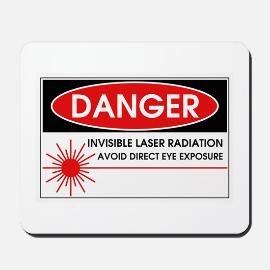 Danger, Invisible Laser Radiation Mousepad