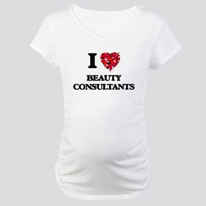 I Love Beauty Consultants Maternity T-Shirt