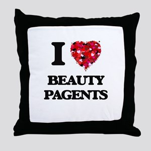 I Love Beauty Pagents Throw Pillow