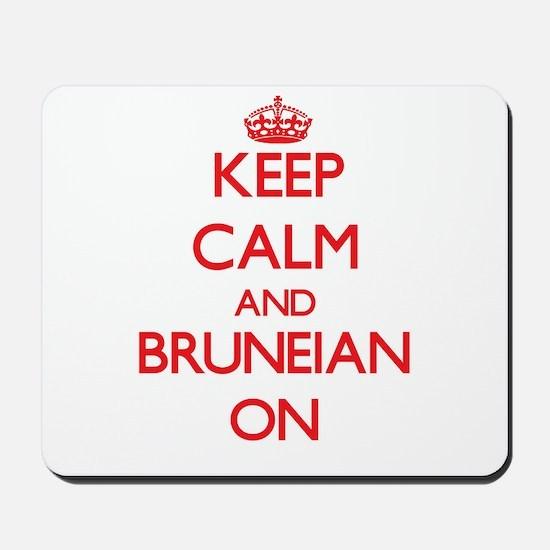 Keep Calm and Bruneian ON Mousepad
