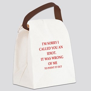 idiot Canvas Lunch Bag