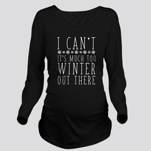 Much Too Winter T-Shirt