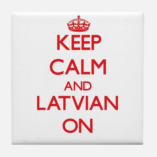 Keep Calm and Latvian ON Tile Coaster