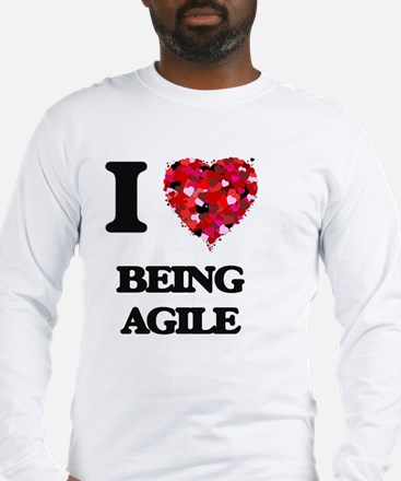 I Love Being Agile Long Sleeve T-Shirt